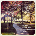 Happy Canadian Thanksgiving 2012!