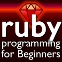 Save $163 until Mar.11 2012 Ruby Programming for Beginners