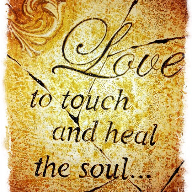 Love to touch and heal the soul - a nice plaquette