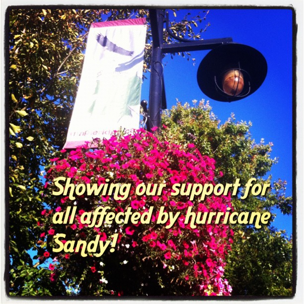 Showing our support for all affected by hurricane Sandy