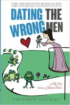 dating-the-wrong-men-by-kelly-rossi