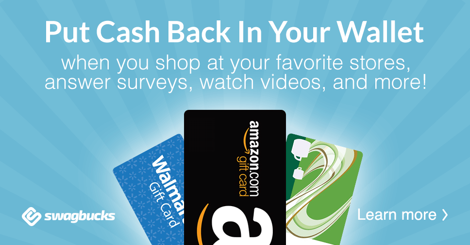 Put cash back in your wallet with Swagbucks! Shop, answer